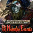Secrets of the Seas: El Holandés Errante juego