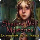 Shadow Wolf Mysteries: La Perdición de la Familia juego