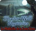 Shadow Wolf Mysteries: Curse of the Full Moon Collector's Edition juego