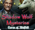 Shadow Wolf Mysteries: Curse of Wolfhill juego