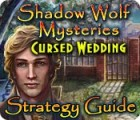 Shadow Wolf Mysteries: Cursed Wedding Strategy Guide juego