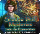Shadow Wolf Mysteries: Under the Crimson Moon Collector's Edition juego