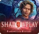 Shadowplay: Harrowstead Mystery juego