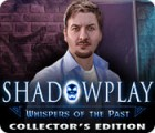 Shadowplay: Whispers of the Past Collector's Edition juego