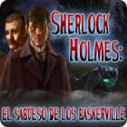 Sherlock Holmes: El sabueso de los Baskerville juego