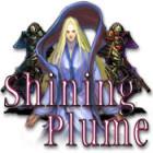 Shining Plume juego