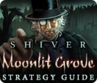 Shiver: Moonlit Grove Strategy Guide juego