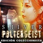 Shiver: Poltergeist Edición Coleccionista juego