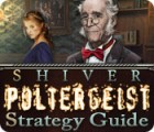 Shiver: Poltergeist Strategy Guide juego