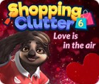 Shopping Clutter 6: Love is in the air juego
