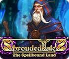 Shrouded Tales: The Spellbound Land juego