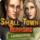 Small Town Terrors: Livingston juego
