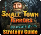 Small Town Terrors: Pilgrim's Hook Strategy Guide juego