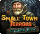 Small Town Terrors: Pilgrim's Hook juego