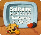 Solitaire Match 2 Cards Thanksgiving Day juego