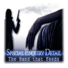Special Enquiry Detail: The Hand that Feeds juego