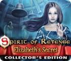 Spirit of Revenge: Elizabeth's Secret Collector's Edition juego