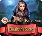 Spirit of Revenge: Elizabeth's Secret juego
