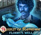 Spirit of Revenge: Florry's Well juego