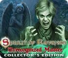 Spirit of Revenge: Unrecognized Master Collector's Edition juego