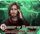 Spirit of Revenge: Unrecognized Master juego