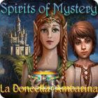 Spirits of Mystery: La Doncella Ambarina juego