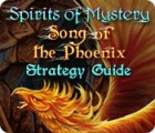 Spirits of Mystery: Song of the Phoenix Strategy Guide juego