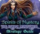 Spirits of Mystery: The Dark Minotaur Strategy Guide juego