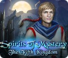 Spirits of Mystery: The Fifth Kingdom juego