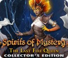 Spirits of Mystery: The Last Fire Queen Collector's Edition juego