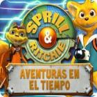 Sprill & Ritchie:  Aventuras en el tiempo juego