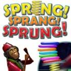 Spring, Sprang, Sprung juego