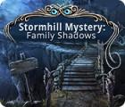 Stormhill Mystery: Family Shadows juego