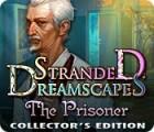 Stranded Dreamscapes: The Prisoner Collector's Edition juego