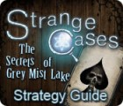 Strange Cases: The Secrets of Grey Mist Lake Strategy Guide juego