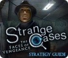 Strange Cases: The Faces of Vengeance Strategy Guide juego