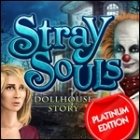 Stray Souls: Dollhouse Story Platinum Edition juego