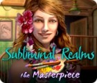 Subliminal Realms: The Masterpiece juego