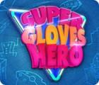 Super Gloves Hero juego