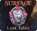Surface: Lost Tales juego