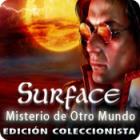 Surface: Misterio de Otro Mundo Edición Coleccionista juego