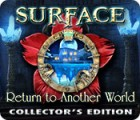 Surface: Return to Another World Collector's Edition juego