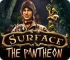 Surface: The Pantheon juego