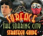 Surface: The Soaring City Strategy Guide juego
