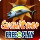 SushiChop - Free To Play juego