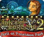 Tales of Lagoona 2: Peril at Poseidon Park juego