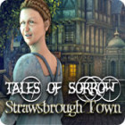 Tales of Sorrow: Strawsbrough Town juego