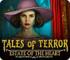 Tales of Terror: Estate of the Heart Collector's Edition juego