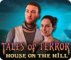 Tales of Terror: House on the Hill Collector's Edition juego