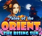 Tales of the Orient: The Rising Sun juego